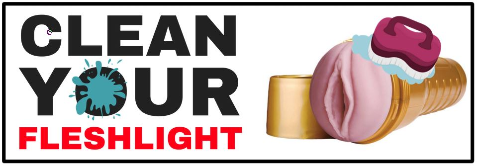 cleaning your fleshlight