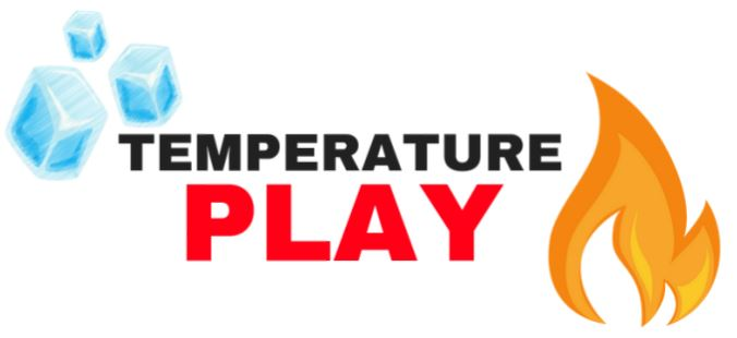 Fire and ice temperature play