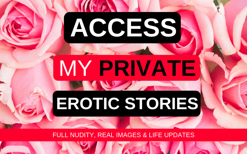 access my private erotic stories